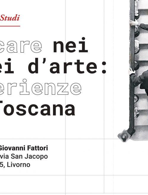 """Giornata di Studi """"Educare nei musei d'arte: esperienze in Toscana"""". Mercoledì 3 aprile 2019, Museo civico Giovanni Fattori"""