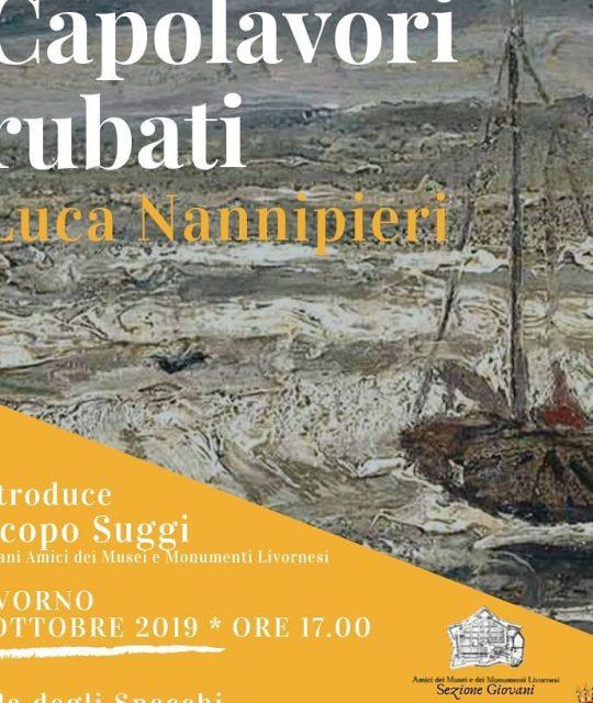 """Presentazione del libro """"Capolavori rubati"""" di Luca Nannipieri"""