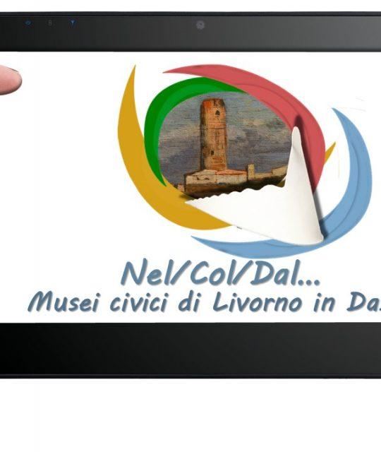 Nel/Col/Dal…Musei civici di Livorno in DaD