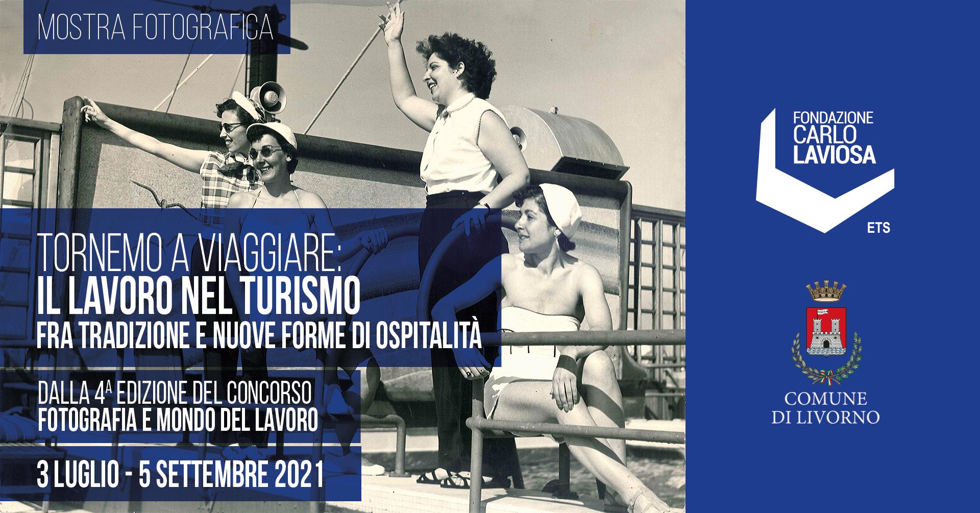 """Fondazione Laviosa mostra """"Torneremo a viaggiare"""""""